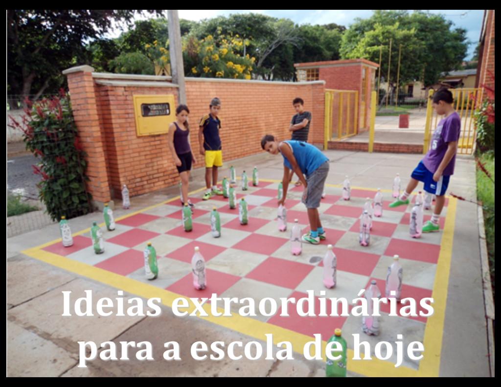 Ideias extraordinárias para a escola de hoje