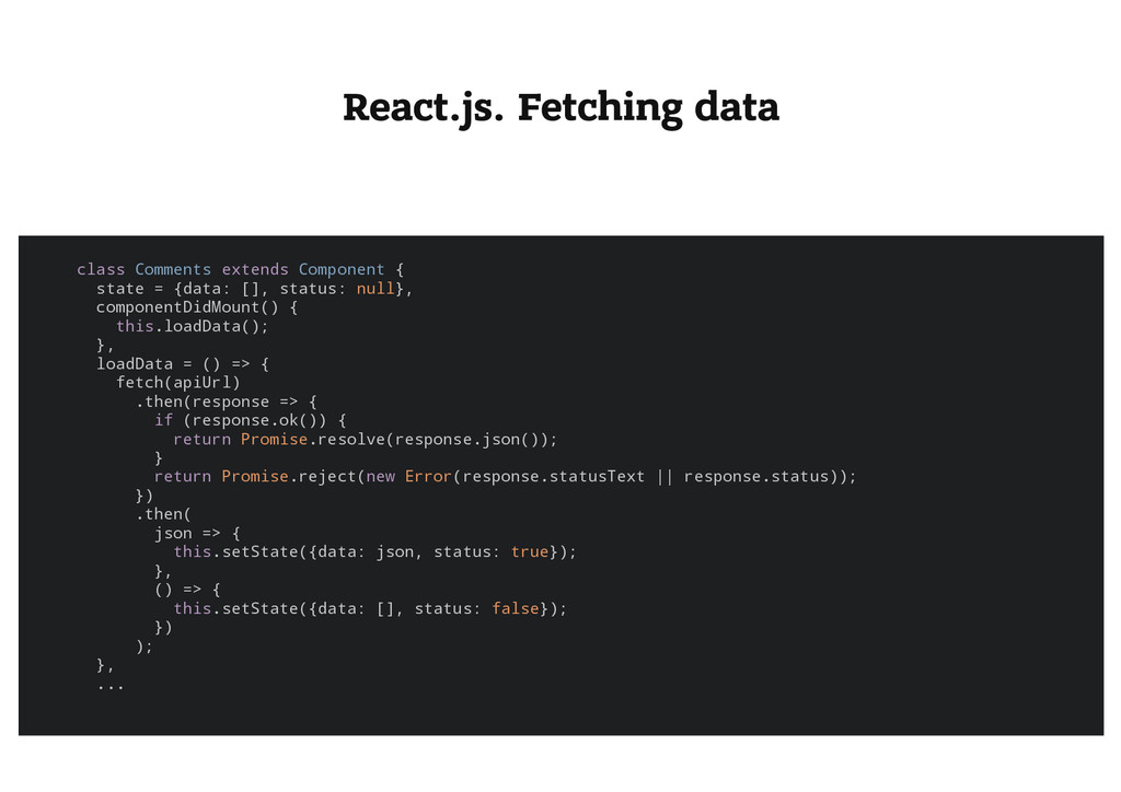 React.js. Fetching data c l a s s C o m m e n t...