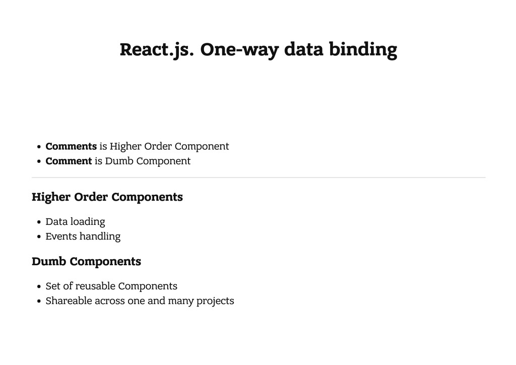 React.js. One-way data binding Comments is High...