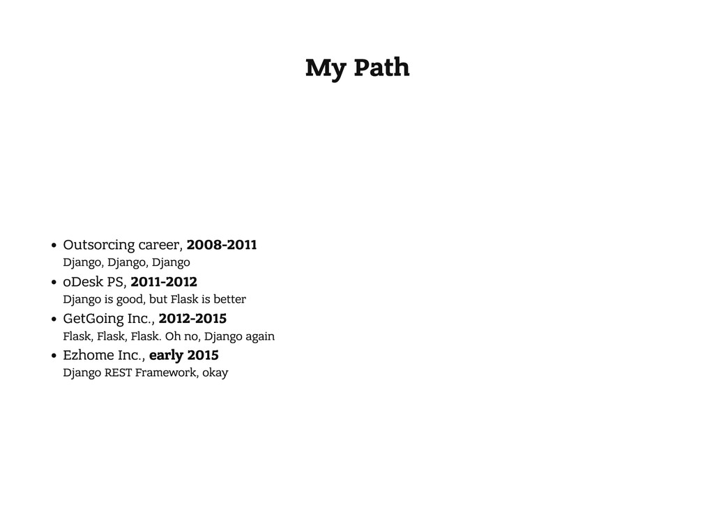 My Path Outsorcing career, 2008-2011 Django, Dj...