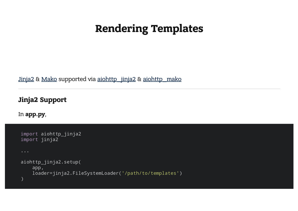 Rendering Templates Jinja2 & Mako supported via...