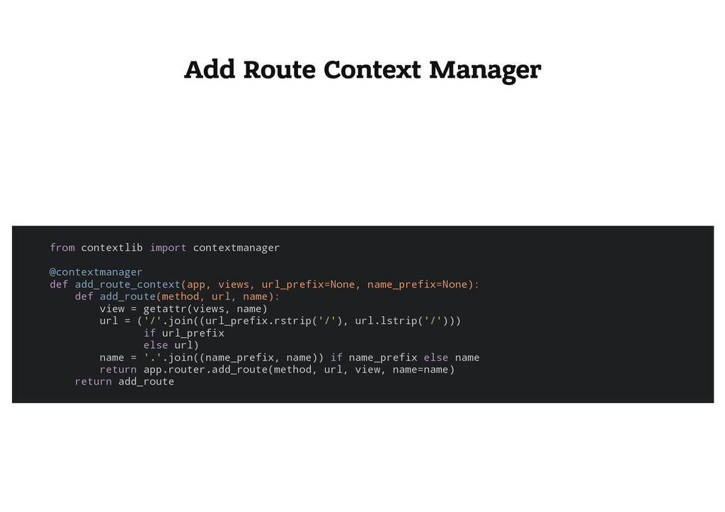 Add Route Context Manager f r o m c o n t e x t...