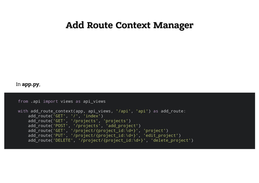 Add Route Context Manager In app.py, f r o m . ...