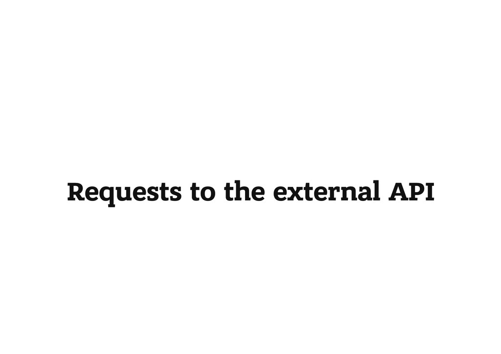 Requests to the external API