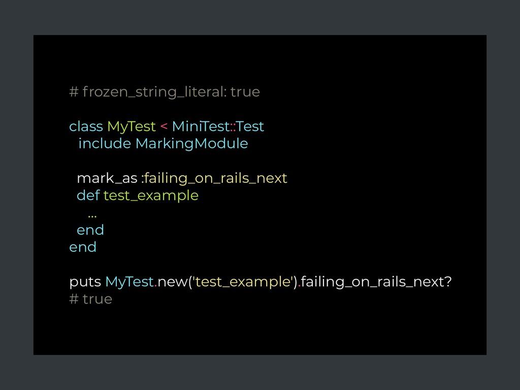 # frozen_string_literal: true class MyTest < Mi...