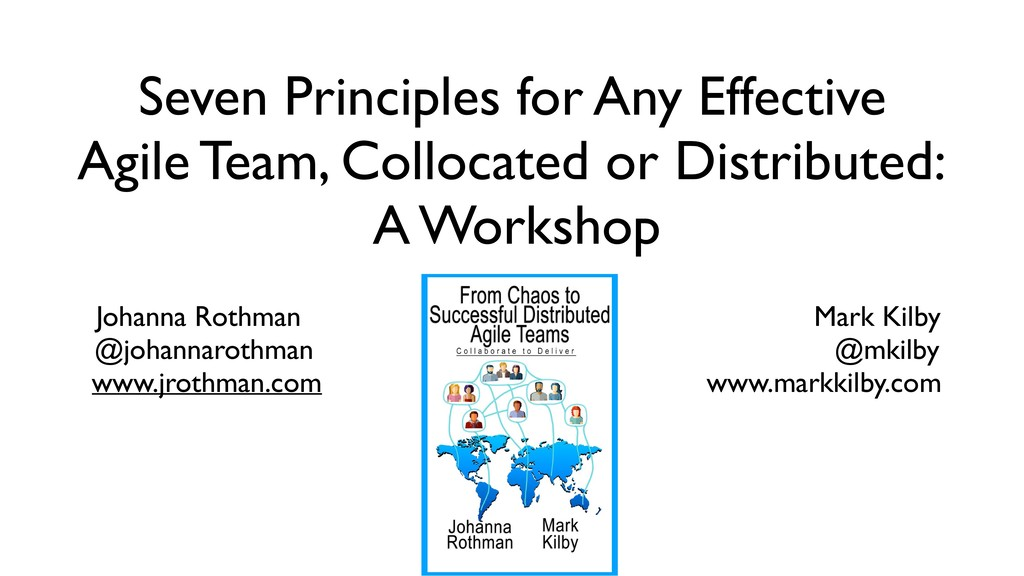 Seven Principles for Any Effective Agile Team, ...