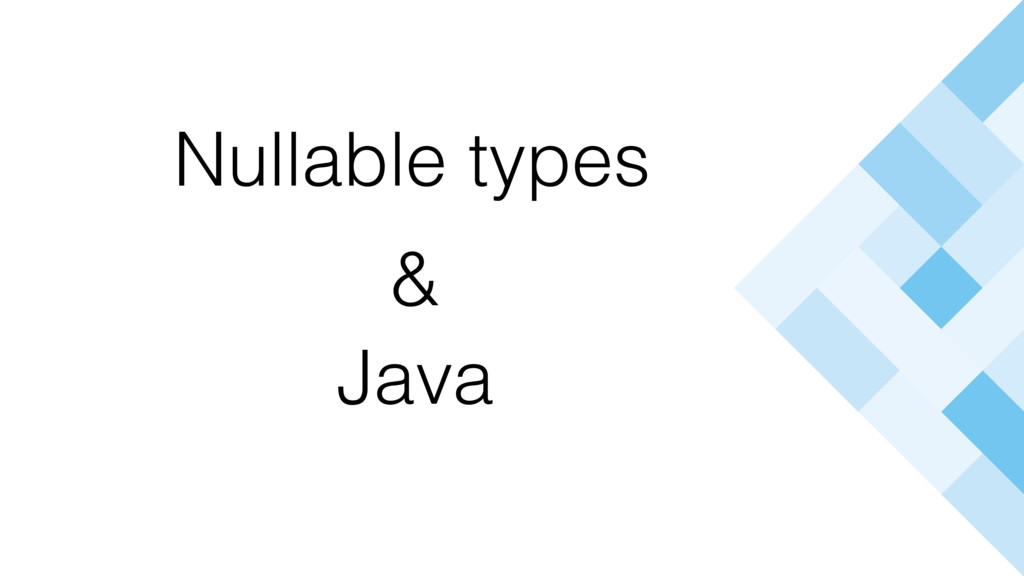 Nullable types Java &