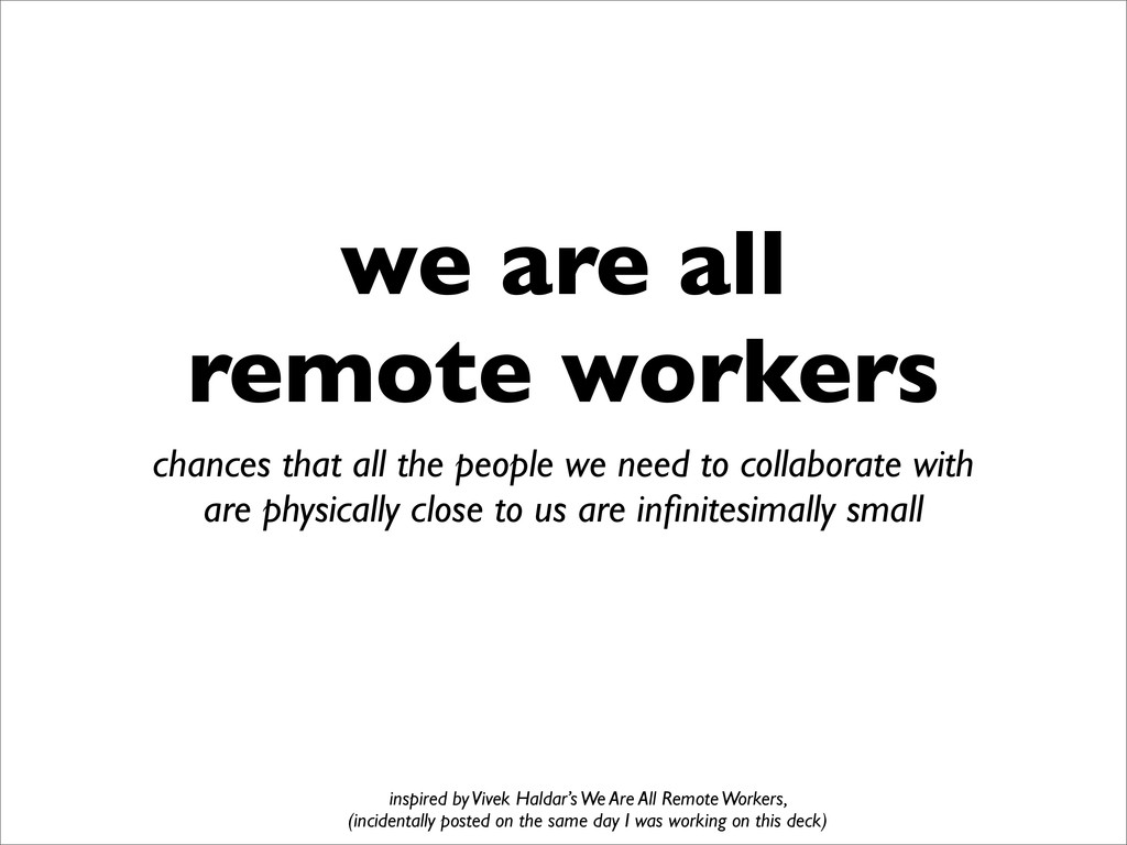 we are all remote workers chances that all the ...