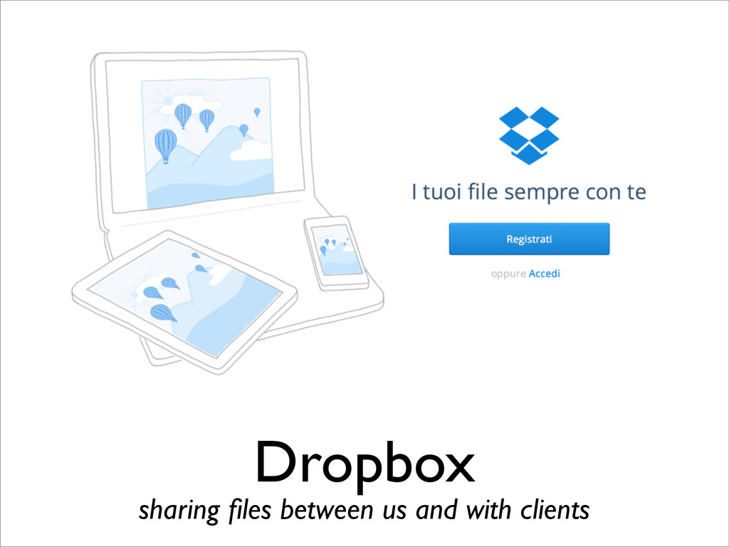 Dropbox sharing files between us and with clients