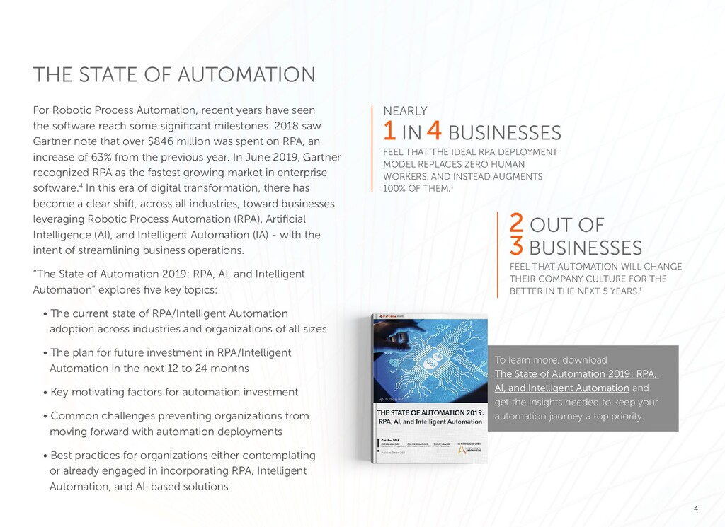 4 For Robotic Process Automation, recent years ...