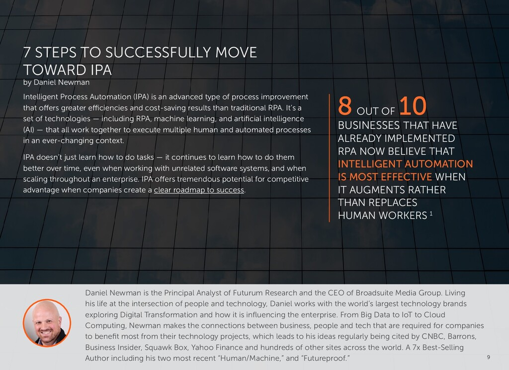 9 Intelligent Process Automation (IPA) is an ad...