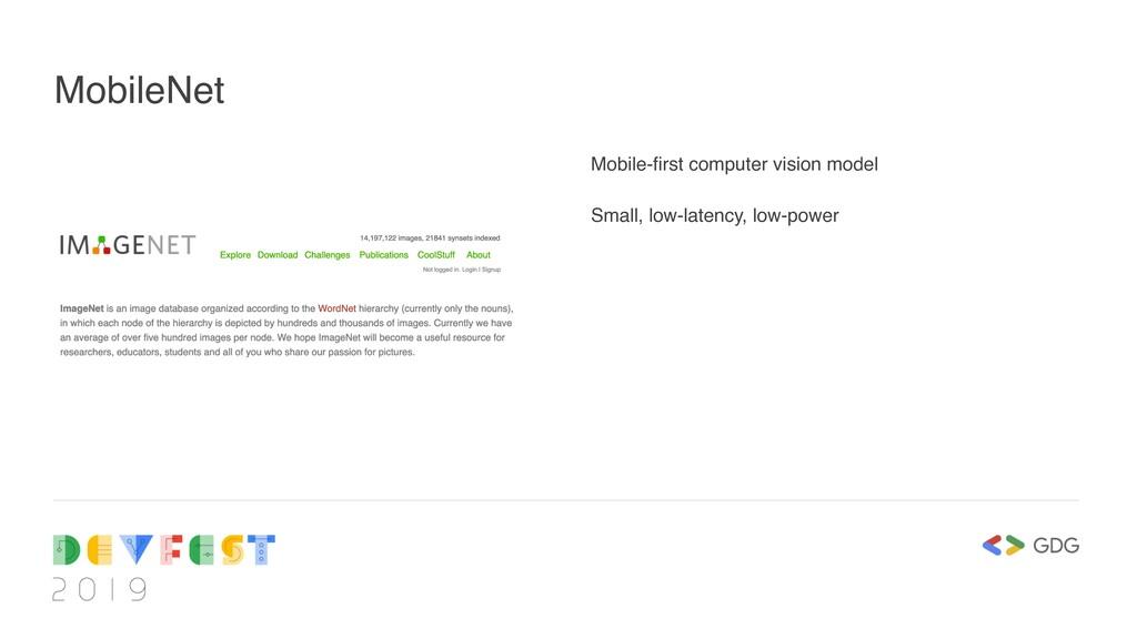 MobileNet Mobile-first computer vision model Sm...