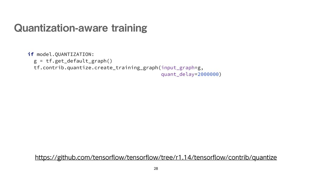 if model.QUANTIZATION: g = tf.get_default_graph...