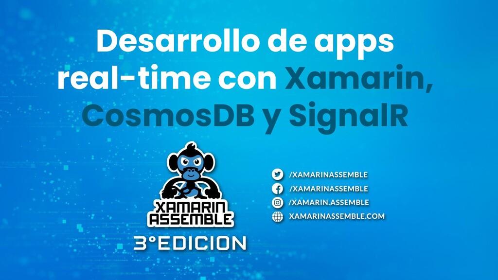 Desarrollo de apps real-time con Xamarin, Cosmo...