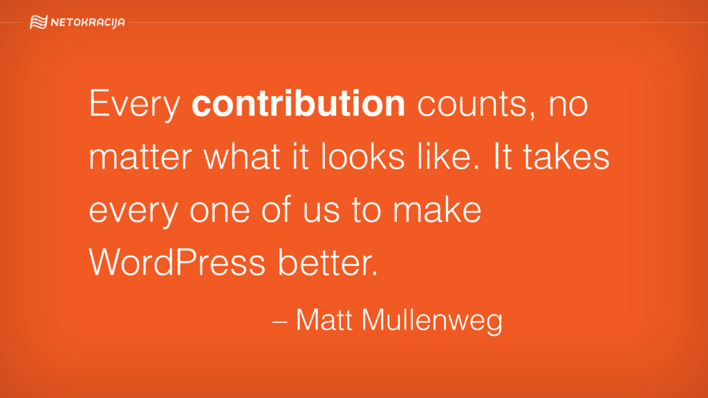 Every contribution counts, no matter what it lo...