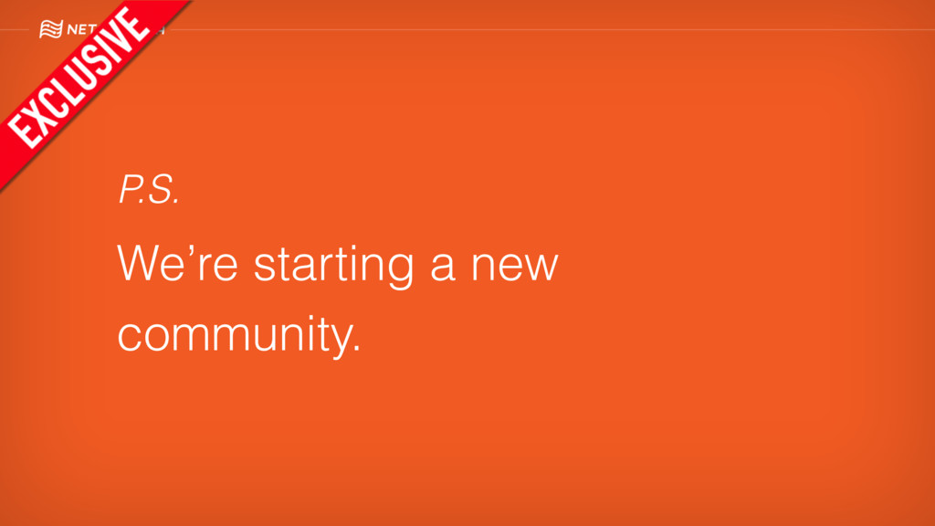 P.S. We're starting a new community.