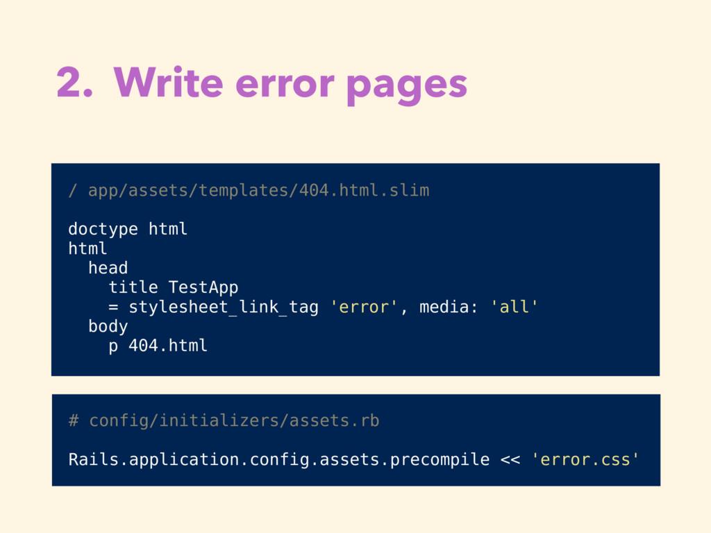 2. Write error pages / app/assets/templates/404...