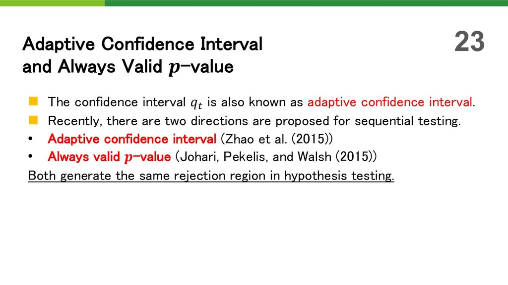 n The confidence interval ! is also known as ad...