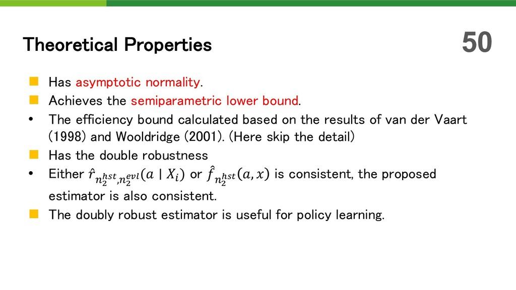 n Has asymptotic normality. n Achieves the semi...