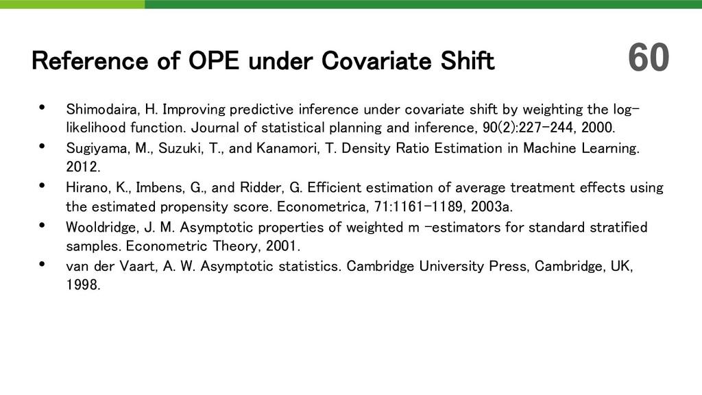 • Shimodaira, H. Improving predictive inference...