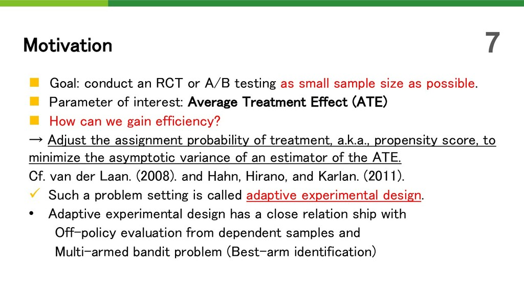n Goal: conduct an RCT or A/B testing as small ...