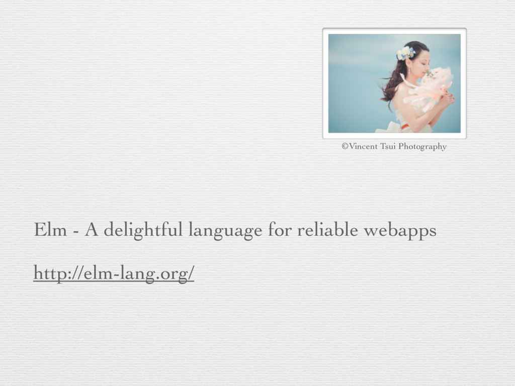 Elm - A delightful language for reliable webapp...