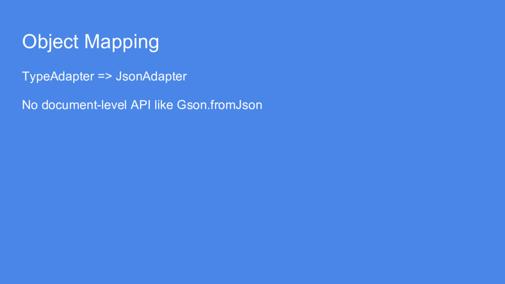 Object Mapping TypeAdapter => JsonAdapter No do...