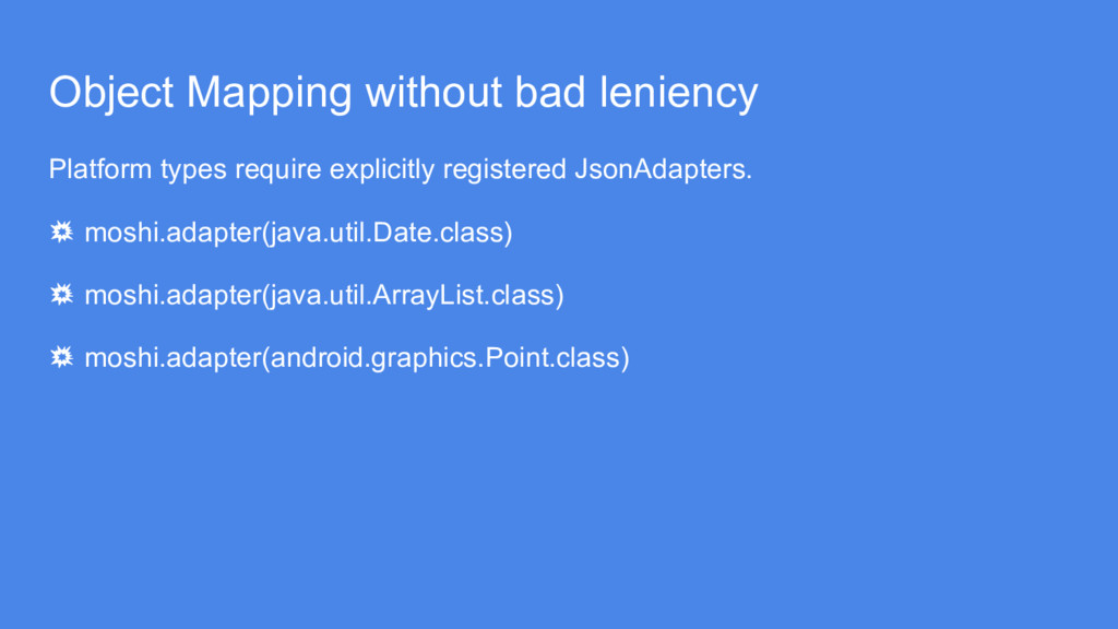 Object Mapping without bad leniency Platform ty...