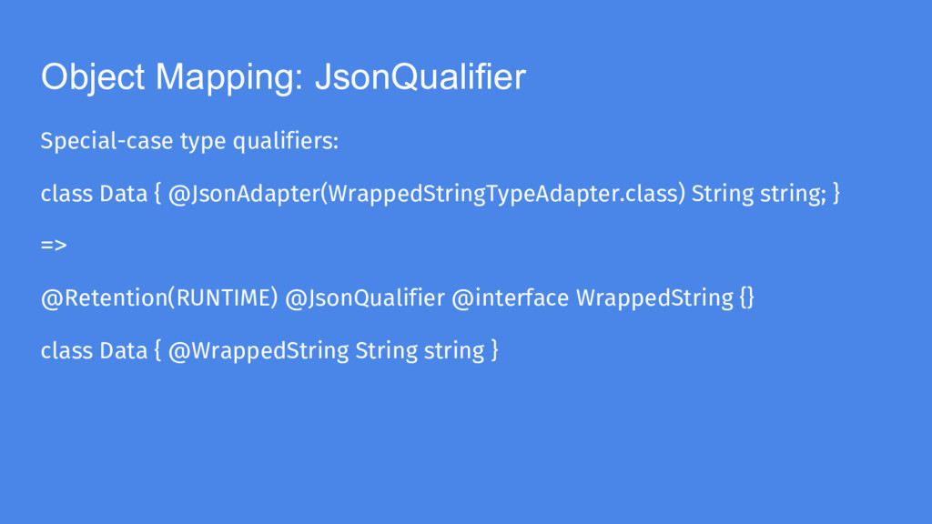 Object Mapping: JsonQualifier Special-case type...