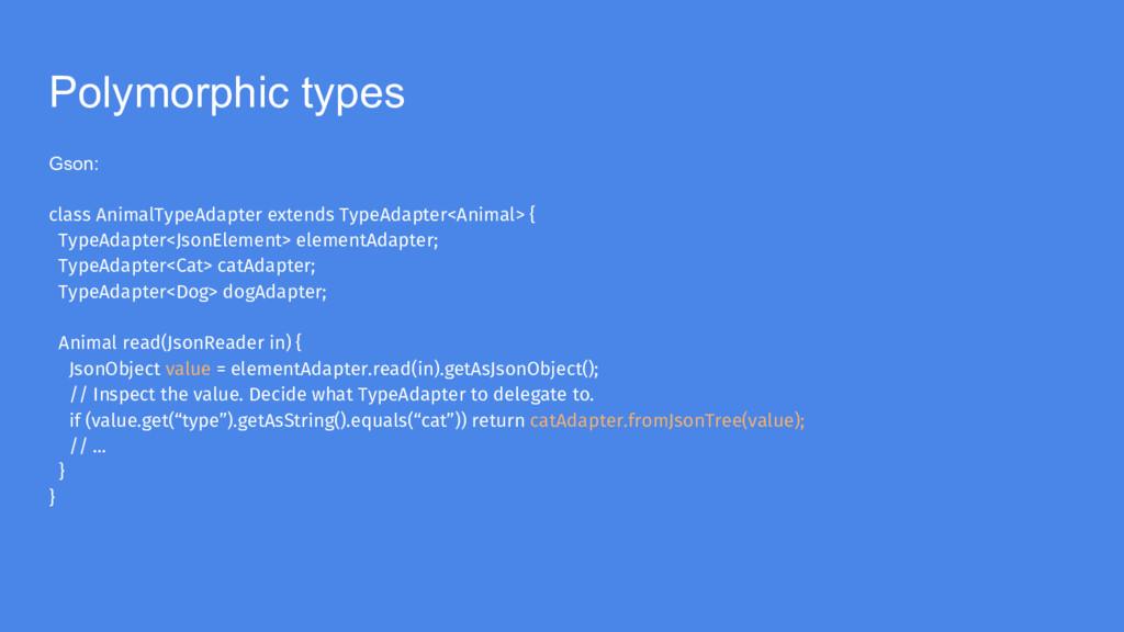 Polymorphic types Gson: class AnimalTypeAdapter...