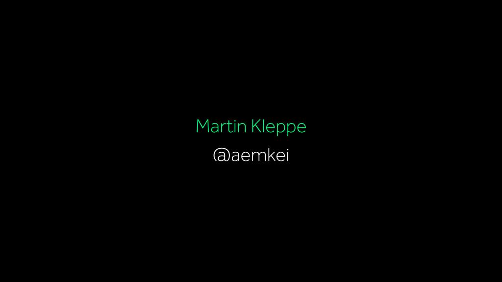 @aemkei Martin Kleppe