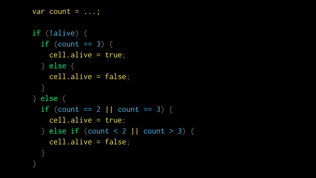 var count = ...; if (!alive) { if (count == 3) ...