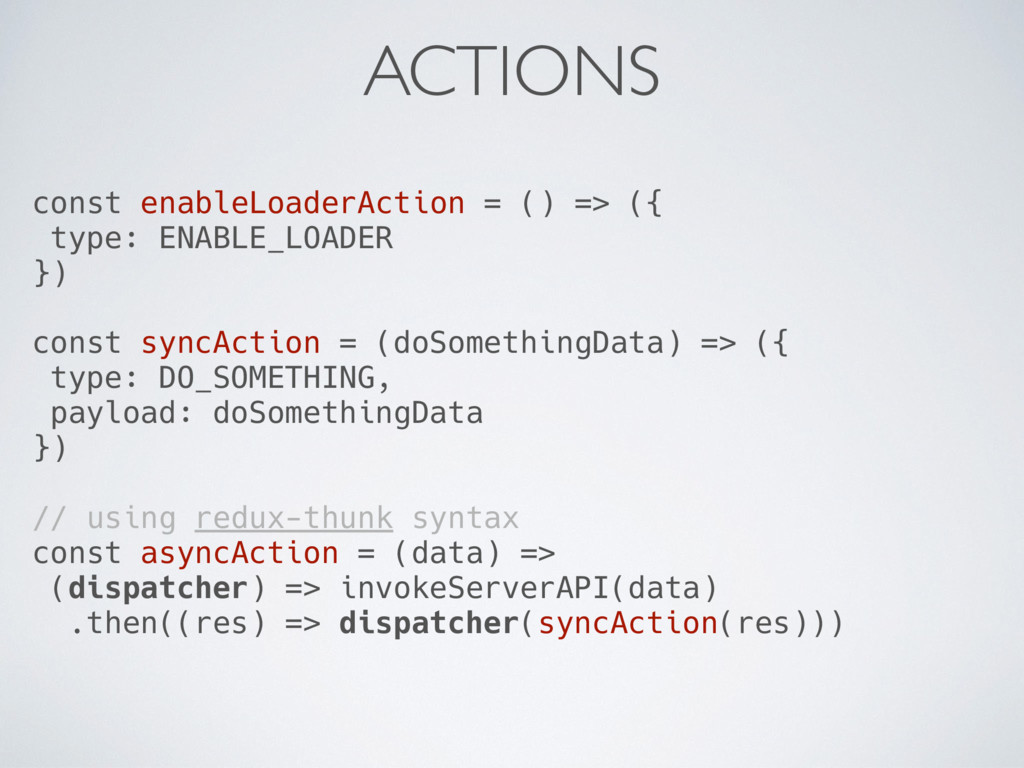 const enableLoaderAction = () => ({ type: ENABL...