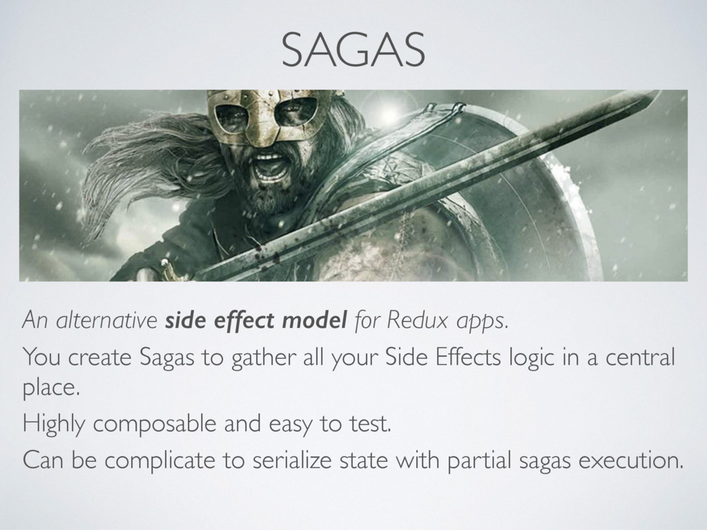 SAGAS An alternative side effect model for Redu...