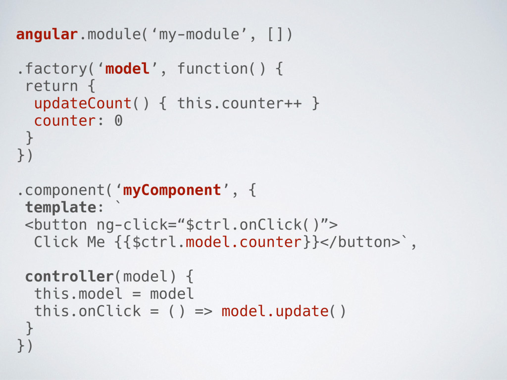 angular.module('my-module', []) .factory('model...