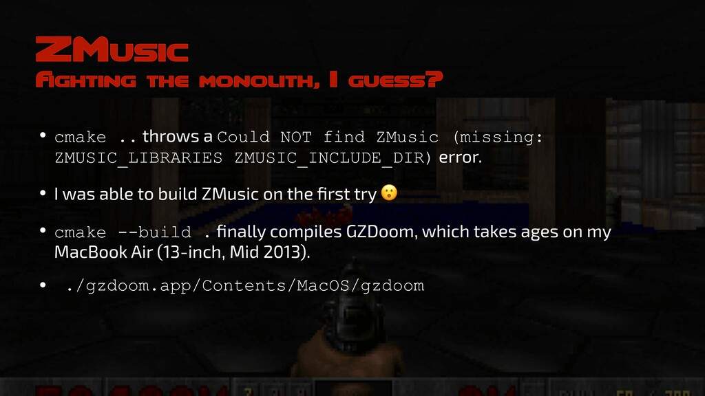 ZMusic F ighting the monolith, I guess? • cmake...