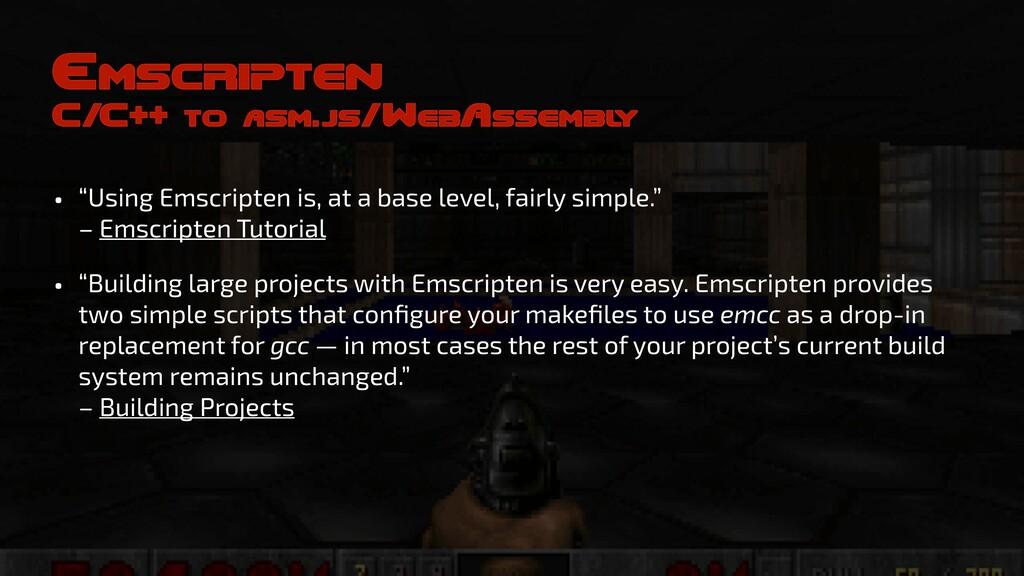 """Emscripten C/C++ to asm.js/WebAssembl y • """"Usin..."""