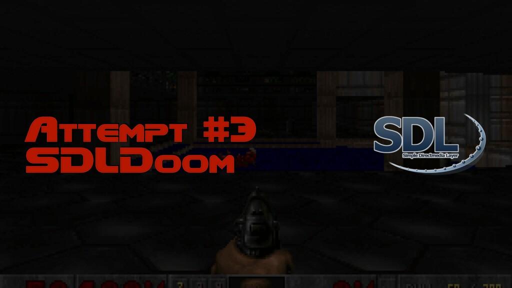 Attempt #3 SDLDoom