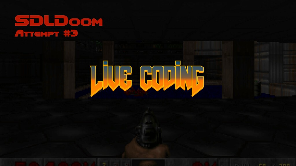 SDLDoom Attempt #3 Live codinG