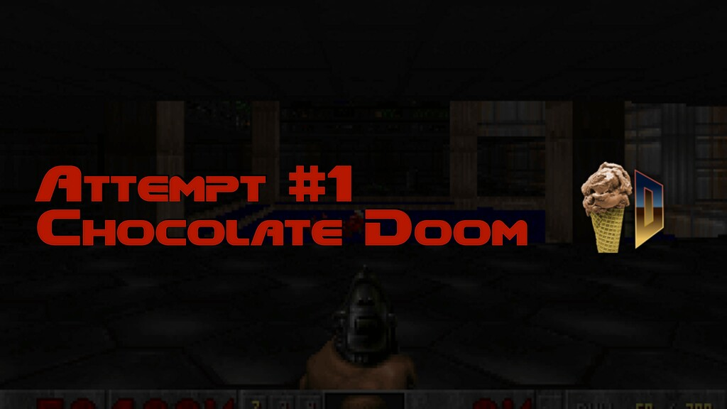 Attempt #1 Chocolate Doom