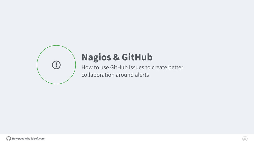 How people build software Nagios & GitHub How t...