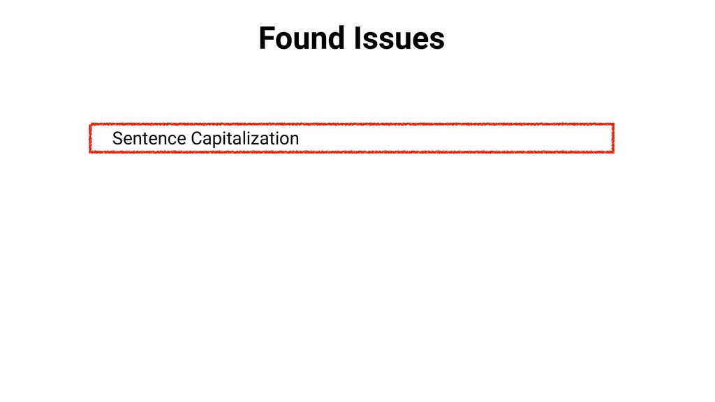 Found Issues Sentence Capitalization