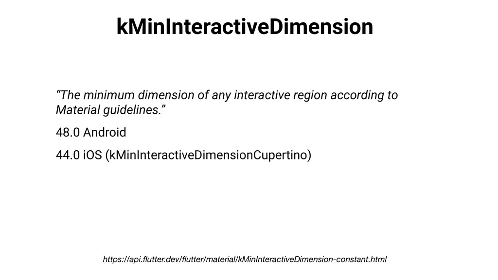"kMinInteractiveDimension ""The minimum dimension..."