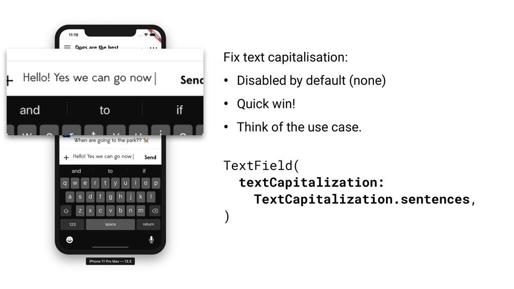 TextField( textCapitalization: TextCapitalizati...