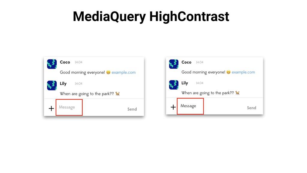MediaQuery HighContrast
