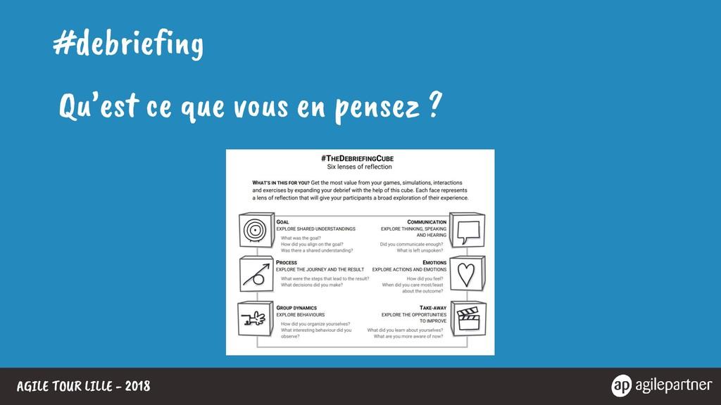 AGILE TOUR LILLE - 2018 #debriefing Qu'est ce q...