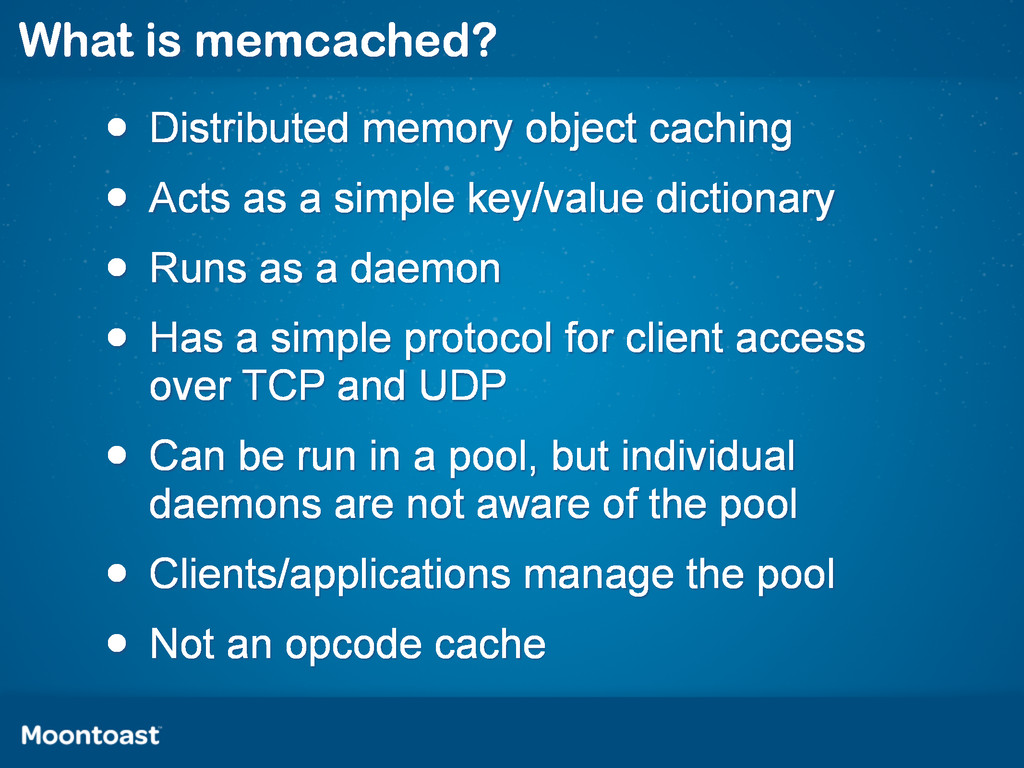 What is memcached? • Distributed memory object ...