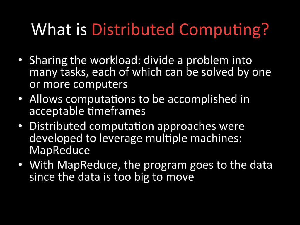 What is Distributed Compu;ng?  • S...