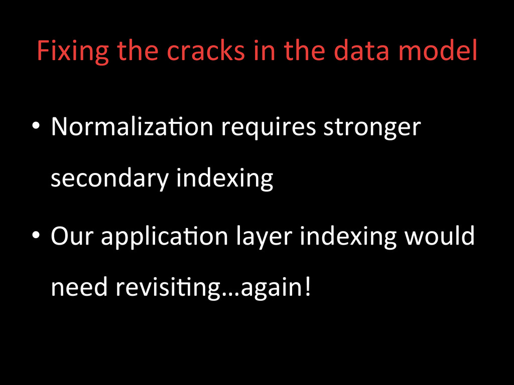 Fixing the cracks in the data ...