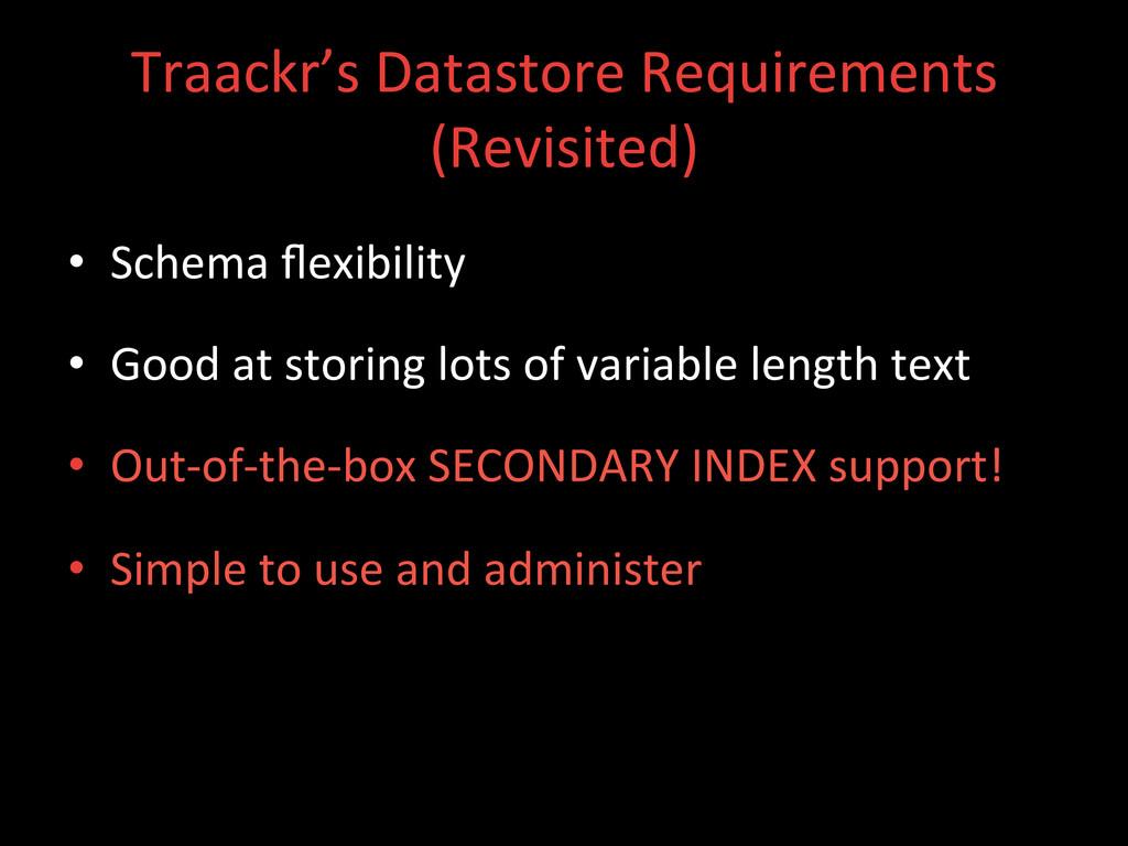 Traackr's Datastore Requirements  (Rev...